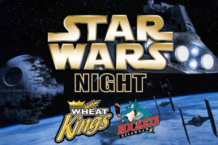 STAR WARS NIGHT COMING TO WESTMAN PLACE – Brandon Wheat Kings