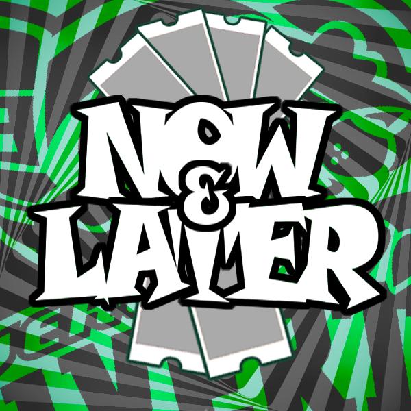 NowandLater