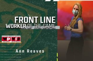 3.24 FRONT LINE WORKER OF THE GAME - ANN REEVES